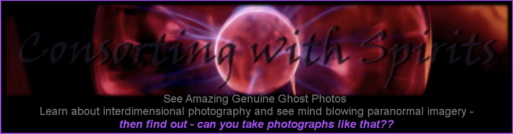 Visit Consorting With Spirits & See Real Ghosts