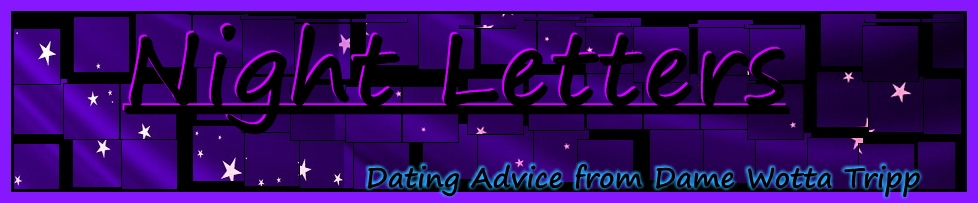 Night Letters Dating Advice